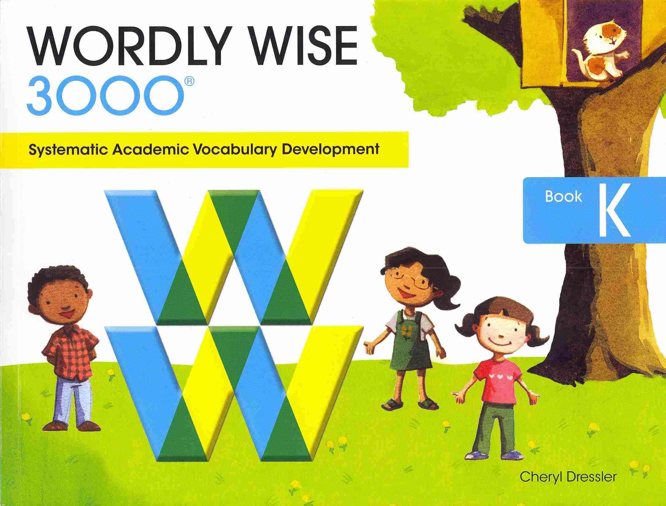 Wordly Wise 3000 By Dressler, Cheryl/ Langdo, Bryan (ILT)/ Bureau, Hannah (ILT)/ Ho, Jannie (ILT)